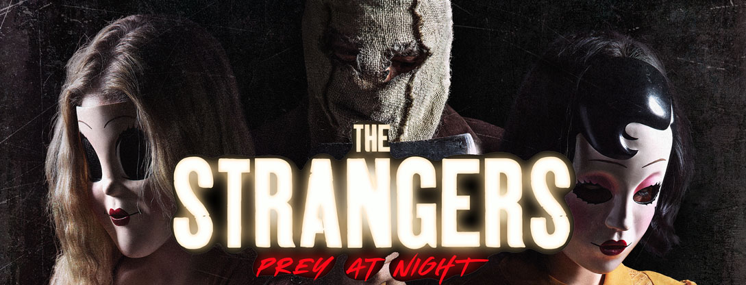 Strangers – Prey At Night